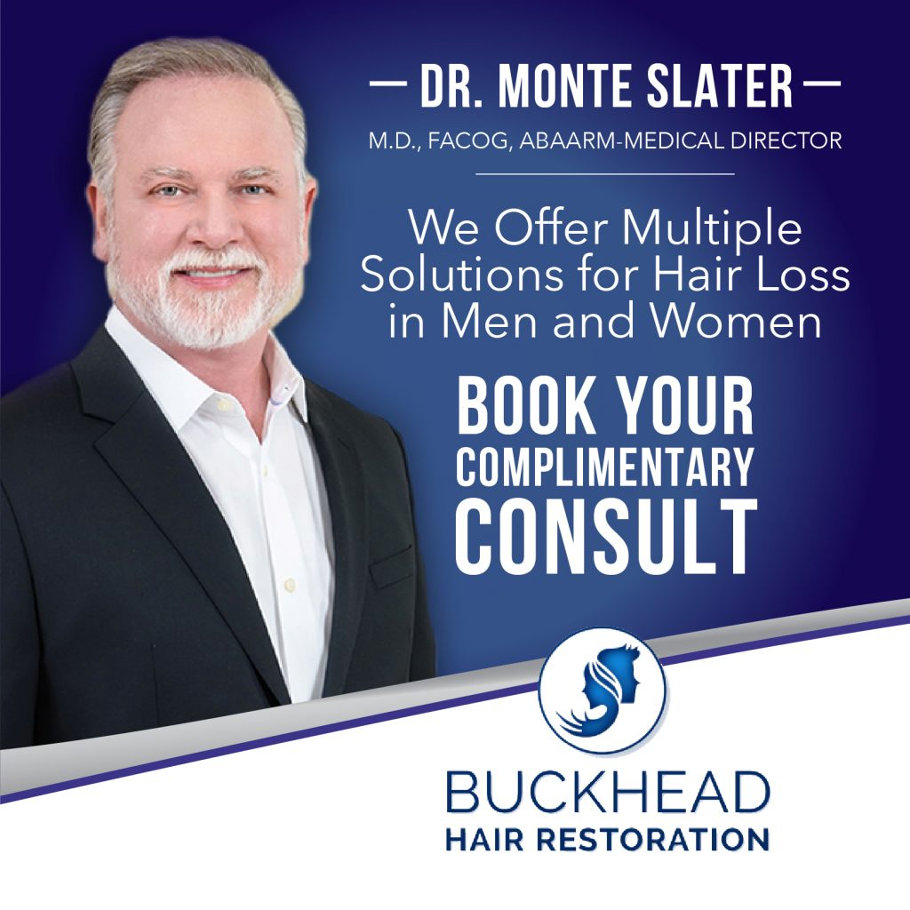 Atlanta's Hair Clinic -Buckhead Hair Restoration also known as Atl Hair Clinic is Atlanta's Hair Restoration Clinic - Medical Director Dr. Monte Slater - ATL Hair Clinic is Atlanta's Choice for Hair Restoration